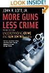 More Guns, Less Crime: Understanding...