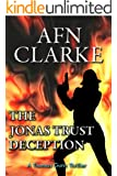 THE JONAS TRUST DECEPTION: A Thomas Gunn Thriller (International Mystery, Thriller and Suspense Serie Book 2)
