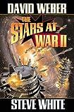 The Stars at War II (Starfire) (Bk. 2)