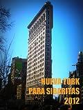 Nueva York para sibaritas 2012 (Gu�as de viaje)