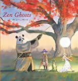 Zen Ghosts (043963430X) by Jon J. Muth