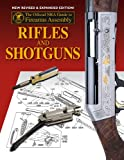 Official NRA Guide to Firearms Assembly: Rifles and Shotguns