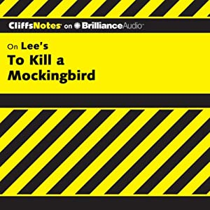 To Kill a Mockingbird: CliffsNotes | [Tamara Castleman]