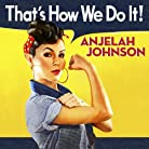 Anjelah Johnson - That's How We Do It mp3 download