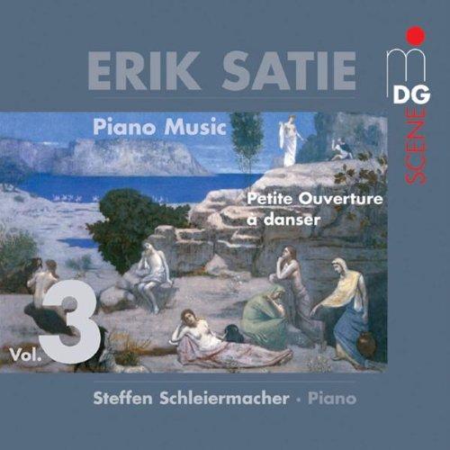 Erik Satie: Piano Music, Vol. 3