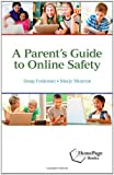 A Parents Guide to Online Safety