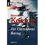 Der Coreolanus Betrugvon &#34;Marcus Koenig&#34;