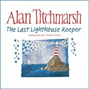 The Last Lighthouse Keeper | [Alan Titchmarsh]
