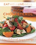 Eat Well Live Well with High Choleste...