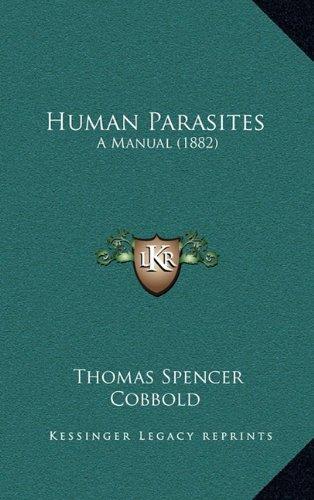 Human Parasites: A Manual (1882)