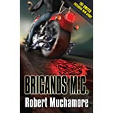 CHERUB: Brigands M. C.by Robert Muchamore