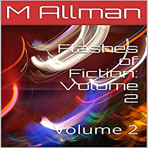 Flashes of Fiction: Volume 2 Audiobook