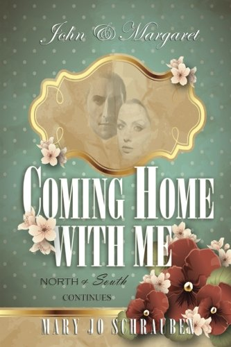 John & Margaret - Coming Home With Me: North & South Continues