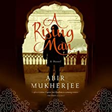 A Rising Man Audiobook by Abir Mukherjee Narrated by Malk Williams