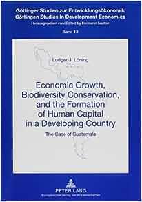 Amazon.com: Economic Growth, Biodiversity Conservation ...