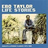 Ebo Taylor Life Stories