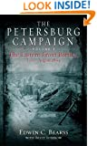Petersburg Campaign, The: The Eastern Front Battles, June - August 1864, Volume 1