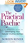 The Practical Psychic: A No-Nonsense...