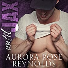 Until Jax: Until Him, Book 1 | Livre audio Auteur(s) : Aurora Rose Reynolds Narrateur(s) : Jillian Macie, Roger Wayne
