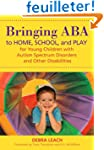 Bringing ABA to Home, School, and Pla...