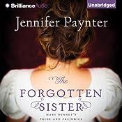 The Forgotten Sister: Mary Bennet's Pride and Prejudice | [Jennifer Paynter]