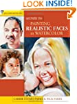 Secrets to Painting Realistic Faces i...