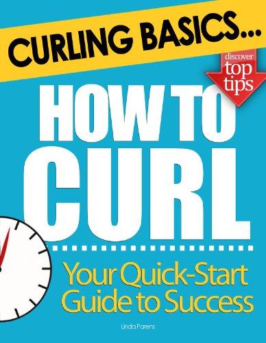 Curling Basics: How to Curl PDF