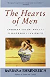 The Hearts of Men: American Dreams and the Flight from Commitment (0385176155) by Ehrenreich, Barbara