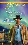 Yukon Cowboy (Love Inspired)