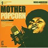 Mother Popcorn: The Anthology