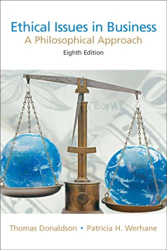 Ethical Issues in Business: A Philosophical Approach (8th...