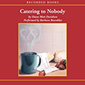 Catering to Nobody | [Diane Mott Davidson]