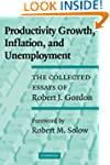 Productivity Growth, Inflation, and U...