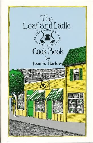 The Loaf and Ladle Cook Book