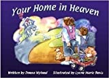 img - for Your Home In Heaven - HC book / textbook / text book