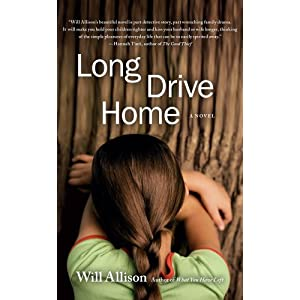 Long Drive Home: A Novel