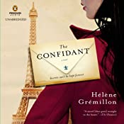 The Confidant: A Novel | [Helene Gremillon, Alison Anderson (translator)]