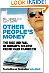 Other People's Money: The Rise and Fa...