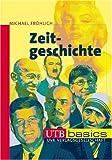 Zeitgeschichte. UTB basics