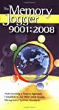 The Memory Jogger 9001:2008: Implementing a Process Approach Compliant to ISO 9001:2008 Quality Management Systems Standards