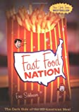 Fast Food Nation: The Dark Side of the All-American Meal (0395977894) by Schlosser, Eric