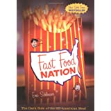 Fast Food Nation: The Dark Side of the All-American Meal ~ Eric Schlosser