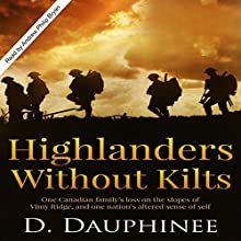 Highlanders Without Kilts (       UNABRIDGED) by D. Dauphinee Narrated by Andrew Philip Bryan