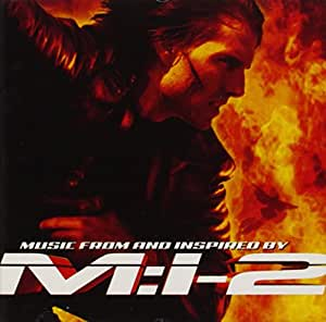 M:I-2 : Music From and Inspired By the Motion Picture