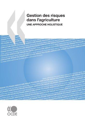 Gestion des risques dans l'agriculture : Une approche holistique (French Edition)