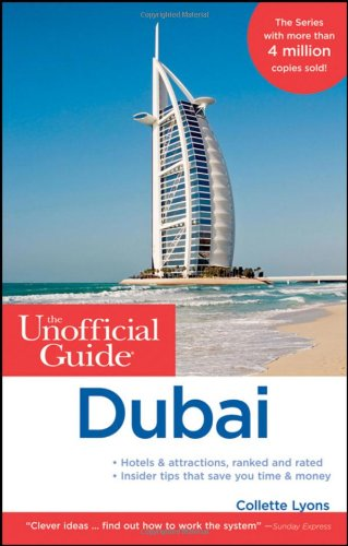 The Unofficial Guide to Dubai (Unofficial Guides)