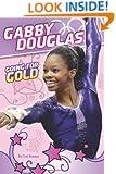 Gabby Douglas: Going for Gold