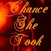 The Chance She Took | Kole Black