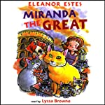 Miranda the Great | Eleanor Estes