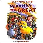 Miranda the Great | Eleanor Estes